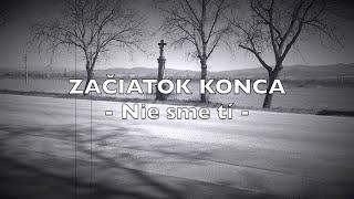 Video Začiatok Konca - Nie sme tí (official video - 2020)