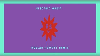 Electric Guest   Dollar (20syl Remix)