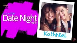 [Vietsub + Engsub] Date Night With Kathniel