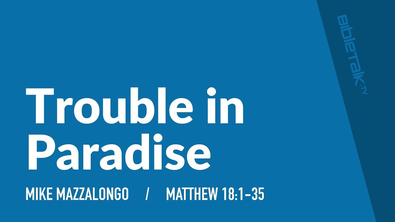 Trouble au paradis