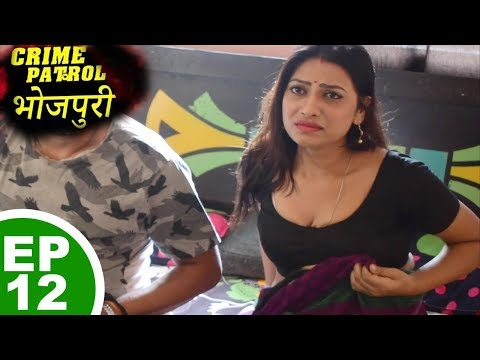 Download Crime Patrol Bhojpuri Humbistar Episode 12 Mp4