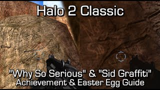 Halo MCC: Halo 2 - Why So Serious & Sid Grafitti Achievement & Easter Egg Guide