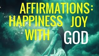 "Affirmations:"" Joy,  Happiness, Optimism, Gratitude, Faith in God"" Long"