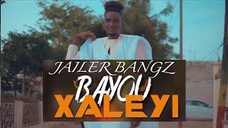Jailer Bangz – Bayou Xaleyi