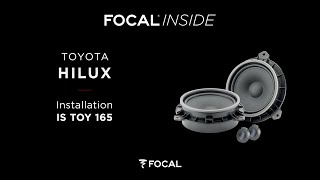 Focal Inside - IS TOY 165 installation - Toyota Hilux