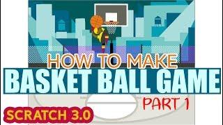 how to make basketball game in scratch - ฟรีวิดีโอออนไลน์