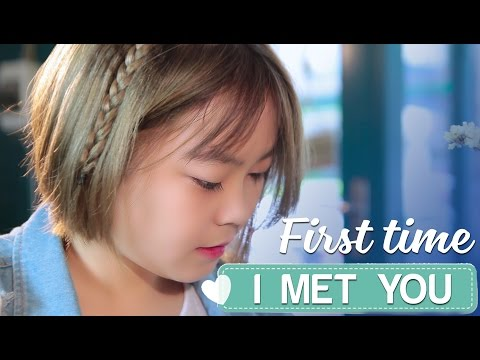 First Time I Met You - Phim ngắn