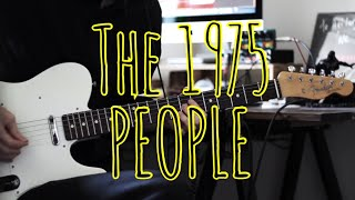 People  The 1975  Guitar Cover Tab