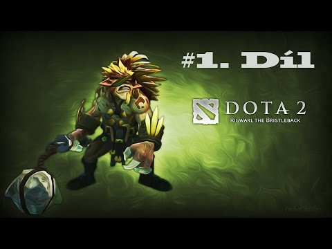 Dota 2 | PC Gameplay CZ/SK | Hra s Hizikem CZ | 1.díl | HD