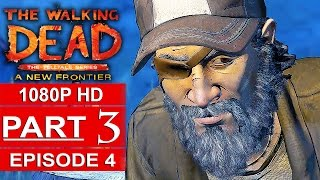 THE WALKING DEAD Season 3 EPISODE 4 Gameplay Walkthrough Part 3 A NEW FRONTIER [1080p] No Commentary