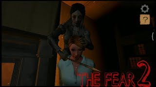 THE FEAR 2 : Creepy scream house full gameplay