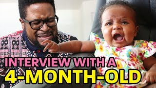 Interview With A 4-Month-Old