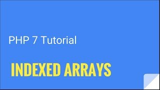 PHP 7: How to create arrays | Tutorial Nr. 11