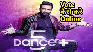 How to vote online in dance plus 5 | Dance plus 5 me kaise vote kare online | Dance plus 5