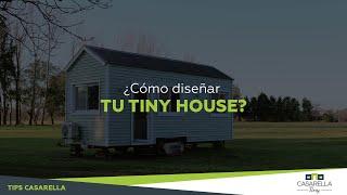 TIP CASARELLA TINY #1: ¿Cómo diseñar tu Tiny House?