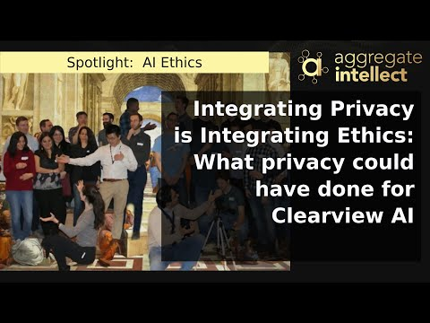 Integrating Privacy is Integrating Ethics: What privacy could have done for Clearview AI
