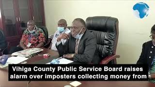 Vihiga Public Service Board warns imposters purporting to help