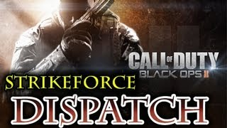 Call Of Duty Black Ops 2 - Walkthrough Playthrough Strikeforce Mission - DISPATCH HD