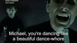 Franz Ferdinand -  Michael (with lyrics)