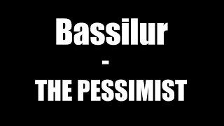 Video Bassilur - The Pessimist