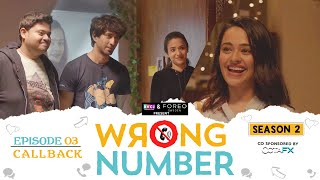 Wrong Number | S02E03 - Callback | Ft. Apoorva, Ambrish, Badri, Anjali & Parikshit | RVCJ Originals - Download this Video in MP3, M4A, WEBM, MP4, 3GP