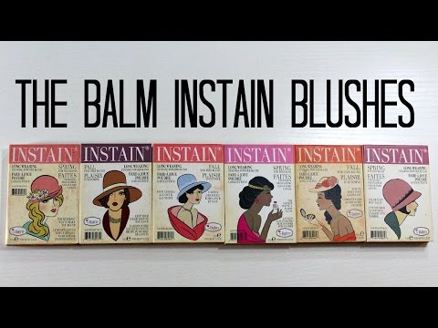 The Balm Instain Blush Swatches + Review! ALL 6! | samantha jane