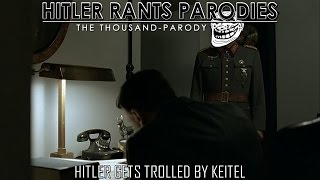 Hitler gets trolled by Keitel