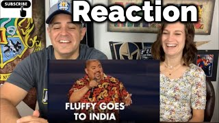 Fluffy Goes to India | Reaction