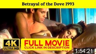 Betrayal of the Dove 1993 FuII'-Movi'estream