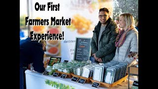 Our Farmers Market Experience! On The Grow