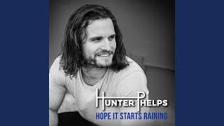 Hunter Phelps Breakup Sex