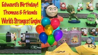 Edward's Amazing Birthday Party - World's Strongest Engine With Thomas And Friends Toy Trains