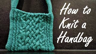 DIY Bag - How to Knit a Handbag/Purse (Step by Step Tutorial for Beginners)
