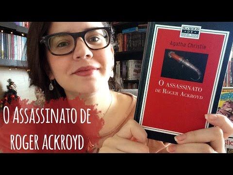O ASSASSINATO DE ROGER ACKROYD (UM DOS MELHORES LIVROS DE AGATHA CHRISTIE) | BOOK ADDICT