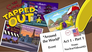 """The Simpsons Tapped Out: """"Around the World"""" Event (Act 1) Pt.1"""