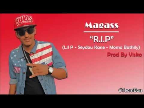 Magass - R.I.P (Lil P - Seydou Kane & Momo Bathily)