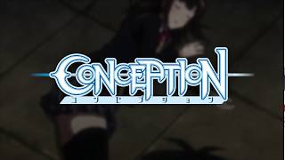 Conception - AniDL | Download Your Favourite Anime in Mega BatchAnime Trailer/PV Online