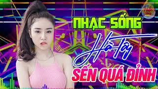 lk-nhac-song-dj-remix-cuc-manh-nhac-song-ha-tay-remix-moi-nhat-2019-bass-cang-det-soi-dong