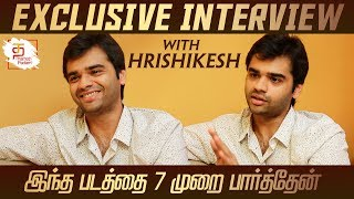 I Have Seen This Movie For 7 Times   Actor Hrishikesh   Exclusive Interview   Thamizh Padam