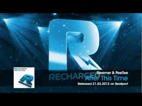 Steerner & PeeTee – After This Time (Original Mix)