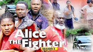 ALICE THE FIGHTER 5 - 2018 LATEST NIGERIAN NOLLYWOOD MOVIES || TRENDING NOLLYWOOD MOVIES