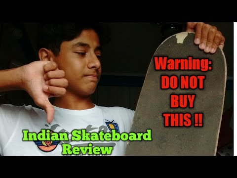 Indian Skateboard Review… (Never Buy It)