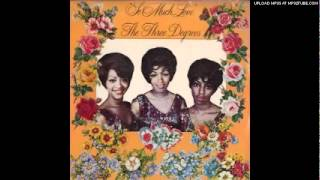 The Three Degrees-If You Must Leave My Life