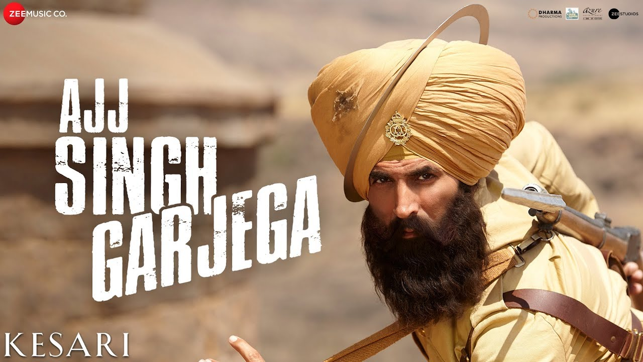 Ajj Singh Garjega Lyrics (Kesari 2019)