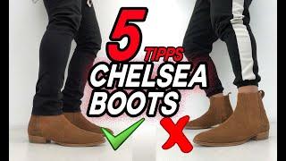 CHELSEA BOOTS RICHTIG TRAGEN | TOP 5 TIPPS