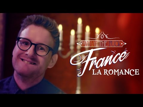 Frantíci, co ta romantika? - What The Fuck France