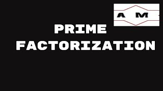 Prime factorization | Factors and multiples | Pre-Algebra | Anjali Maths