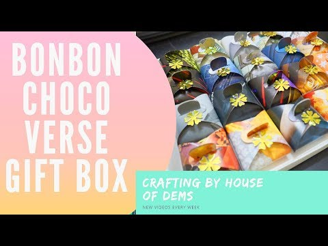 Crafting by House of Dems 1 - Bonbon Choco Verse Gift Box