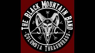 Born To Die [Choking Victim] - The Black Mountain Band