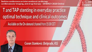 SINERGY 2020 – T and TAP stenting in everyday practice: optimal technique and clinical outcomes